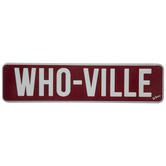 Who-Ville Metal Street Sign